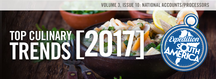 Top 10 Culinary Trends 2017: Expedition South America