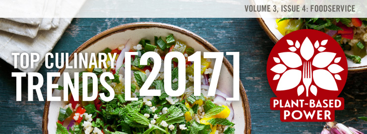 Top 10 Culinary Trends 2017: Plant-Based Power