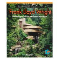 THE ARCHITECTURE OF FRANK LLOYD WRIGHT. Understanding the Concepts of Parallel and Perpendicular